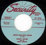 "45 Re ✦BUDDY MILLER✦ ""Rock And Roll Irene / I Got Me A Woman"" Killer Twin Spin ♫"
